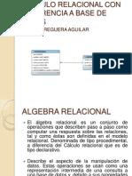 ALGEBRA RELACIONAL Y CALCULO RELACIONAL CON REFERENCIA A.pptx