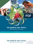 Van Deadline Naar Lifeline