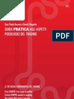 Gian Paolo Bazzani e Dimitri Stagnitto - Guida Pratica Agli Aspetti Psicologici Del Trading