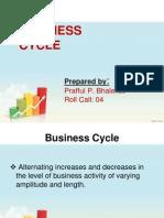 Business Cycle Prafful