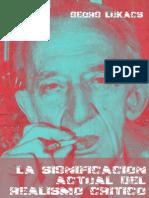 54531368 Georg Lukacs Significacion Actual Del Realismo Critico