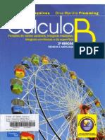 calculo b - (2° - edição) - funções de várias variáveis, integrais múltiplas, integrais curvilíneas e de superfície (d.m. flemming)