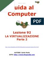 Guida al Computer - Lezione 92 - La Virtualizzazione Parte 2