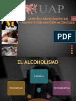 ASPECTOS PSICOLÓGICOS DEL PACIENTE CON ADICCIÓN ALCOHÓLICA