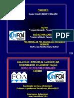 AULA INAUGURAL DA DISCIPLINA FUNDAMENTOS DA ADMINISTRAÇÃO - CURSO DE CIÊNCIAS CONTÁBEIS - UniFOA - 2013.1