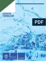 Tarifa Espacio Termalium 2013