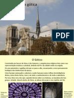 1. A Arquitectura Gótica, as catedrais