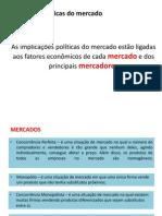 Implicações políticas do mercado