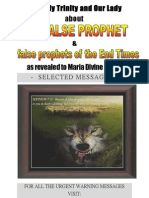 The Holy Trinity and Our Lady About the FALSE PROPHET and false prophets of the End Times