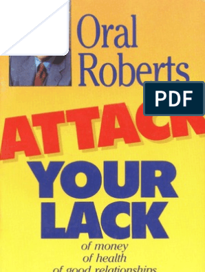 131933498-Attack-Your-Lack-Oral-Roberts pdf | Miracle | Jesus