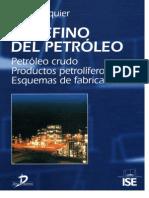 El Refino Del Petroleo