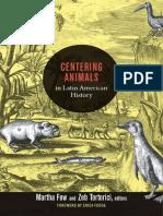 Centering Animals in Latin American History by Martha Few