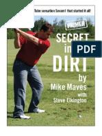 Secret in the Dirt Primer