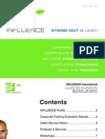 INFLUENCE Profile