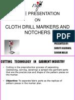 cloth drills and notchers