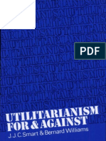 Utilitarianism for and Against