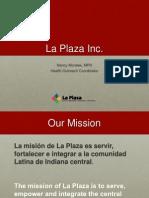 La Plaza Presentation 4-9-13