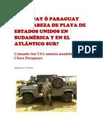 ¿URUGUAY Ó PARAGUAY SERÁ CABEZA DE PLAYA DE ESTADOS UNIDOS EN SUDAMÉRICA Y EN EL ATLÁNTICO SUR?