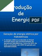 Eletricidade - Produção de Energia