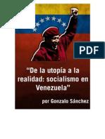 De la utopia a la realidad socialismo en Venezuela_Gonzalo Sánchez
