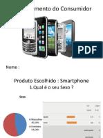 Trabalho Comp. Consumidor Smartphone