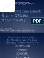 "Easing at the Zero Bound- Beyond QE & the ""Foolproof Way"" by James Rickards"