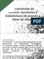 herramientasdecontrolmonitoreoyaccesoabasededatos-100214124248-phpapp02