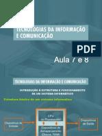TIC Unidade1 Info AULA 7 8 TIC