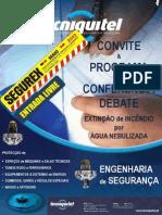 Conferência Tecniquitel - EXTINÇÃO DE INCÊNDIO POR ÁGUA NEBULIZADA A ALTA PRESSÃO