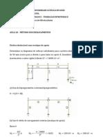 Aula 28 - Método dos Deslocamentos - Estruturas deslocáveis com recalque de apoio