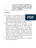 SPEECH BY DR. EVANS KIDERO, GOVERNOR OF NAIROBI CITY COUNTY, ON THE OCCASION OF THE OFFICIAL OPENING OF THE FIRST SESSION OF THE FIRST NAIROBI CITY COUNTY ASSEMBLE AT CITY HALL, NAIROBI ON THURSDAY 19TH APRIL 2013