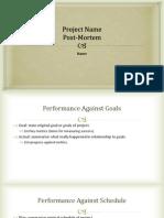 Presentation for Project Post-Mortem Report