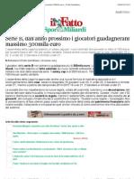 a Serie B, dall'anno prossimo i giocatori guadagneranno massimo 300mila euro - Il Fatto Quotidiano