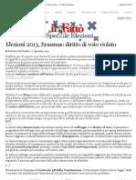 A Elezioni 2013, Erasmus