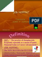 JOB- HOPPING Presentatoion