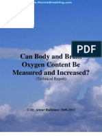Can Body and Brain Oxygen Content Be Measured and Increased? Clinical Report