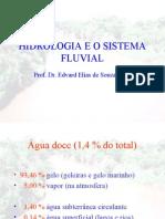 2. 1 Hidrologia e o Sistema Fluvial