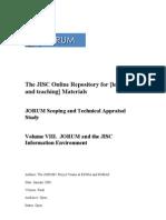 Jorum Scoping and Technical Appraisal Study Volume VIII - Jorum and the JISC Information Environment