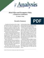 Mini-Nukes and Preemptive Policy
