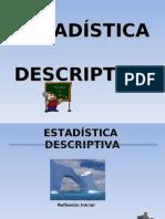 ESTADÍSTICA  DESCRIPTIVA-clase 3