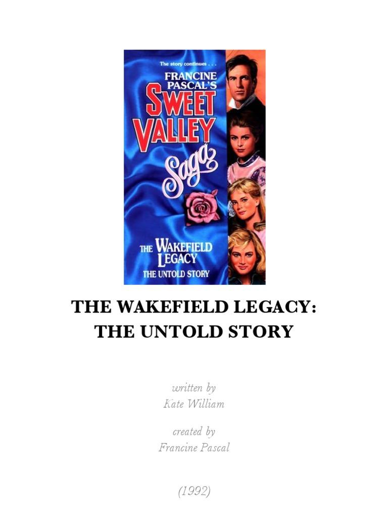 Sweet Valley Saga 2 The Wakefield Legacy Untold Story