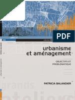 3. Urbanisme et aménagement. Objectifs et problématique, Patricia BALANDIER