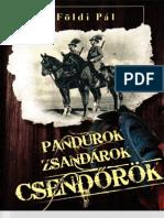 Földi Pál - Pandúrok zsandárok csendőrök