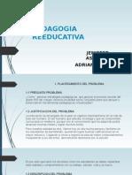PEDAGOGIA REEDUCATIVA