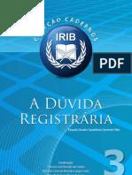 Coleção Cadernos IRIB nº 3 - A Dúvida Registrária