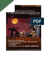 El Mover Apostolico y Los Entierros Magicos.