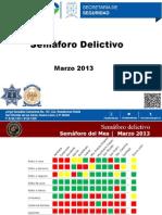 Semáforo del Delito, San Nicolás - Marzo 2013