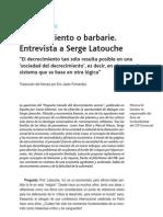 Serge Latouche - Decrecimiento o Barbarie