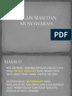Kolaborasi Dan Musyawarah