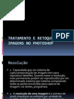 Tratamento e Retoque de Imagens No Photoshop
